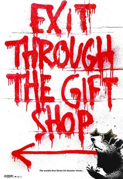 Exit Through the Gift Shop, a Banksy film <3...so different and funny