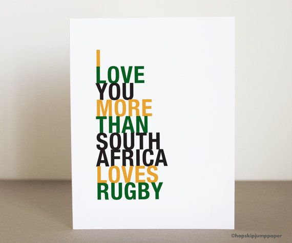 I Love You More than South Africa Loves Rugby greeting card sports fan