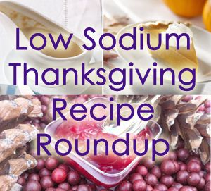 A collection of low sodium Thanksgiving recipes from around the internet.