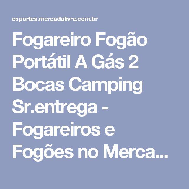 Fogareiro Fogão Portátil A Gás 2 Bocas Camping Sr.entrega - Fogareiros e Fogões no Mercado Livre Brasil