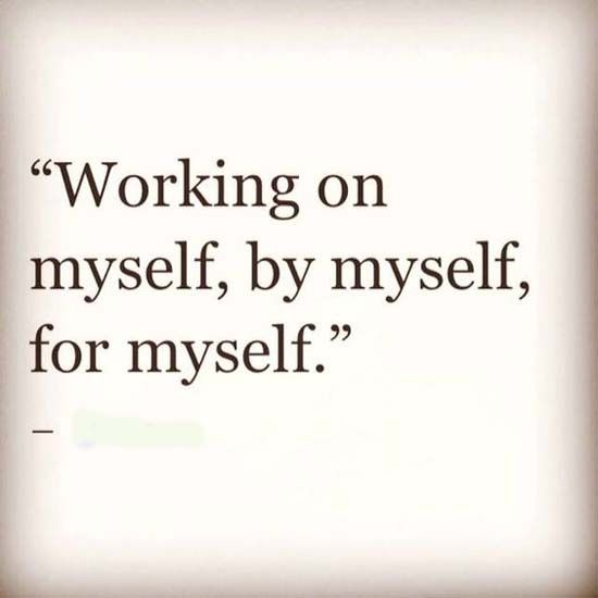 Working on by myself, for myself
