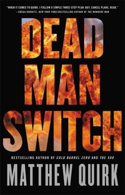 March 28, 2017. Dead Man Switch by Matthew Quirk. http://libcat.bentley.edu/record=b1465896