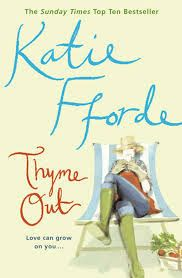 Rantings of a Bibliophile: Thyme Out - Katie Fforde