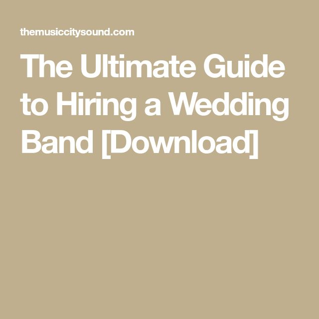 The Ultimate Guide to Hiring a Wedding Band [Download]