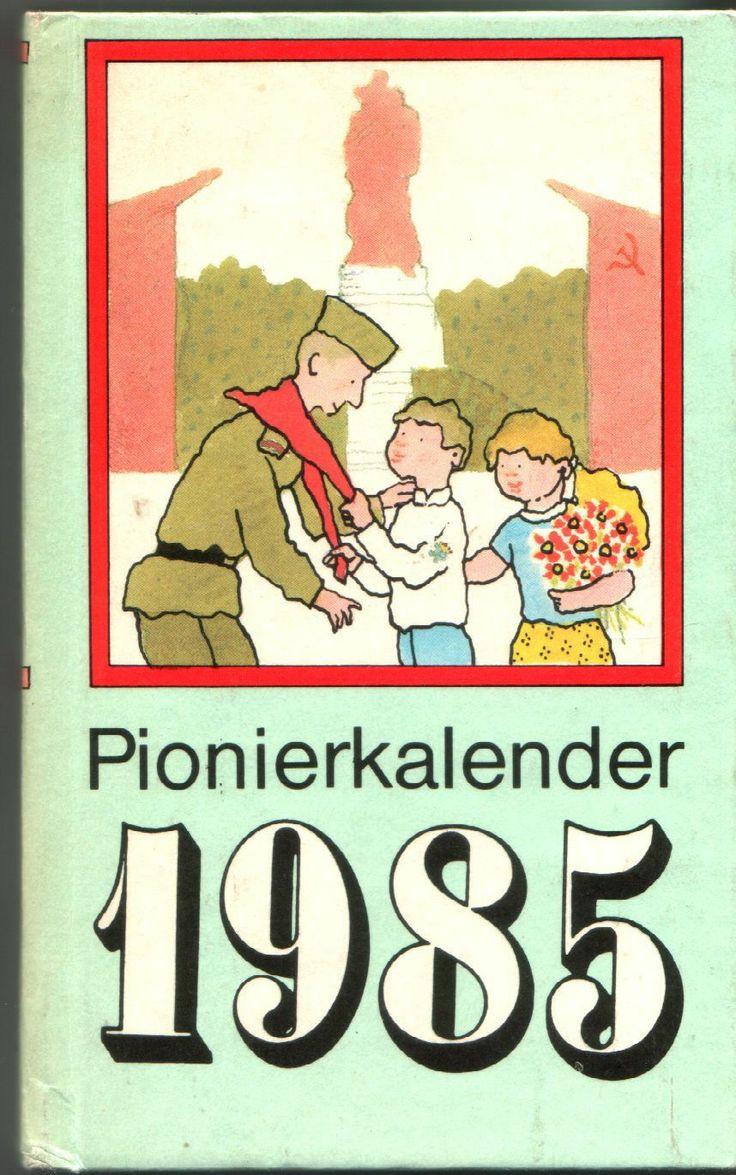 Pionierkalender 1985 - Thälmann-Pioniere - Junge Pioniere | eBay