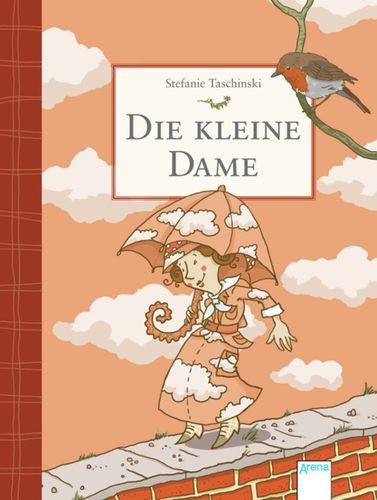 Die kleine Dame | ARENA Verlag