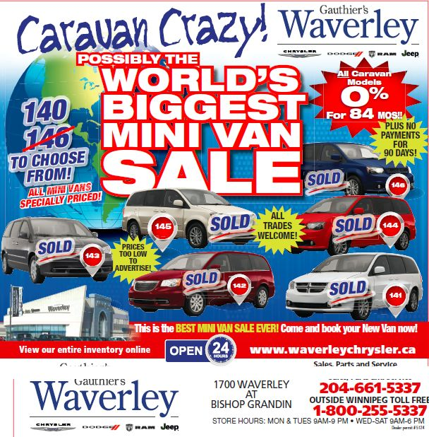 Join us for the World's Biggest MINI VAN SALE!   www.waverleychrysler.ca