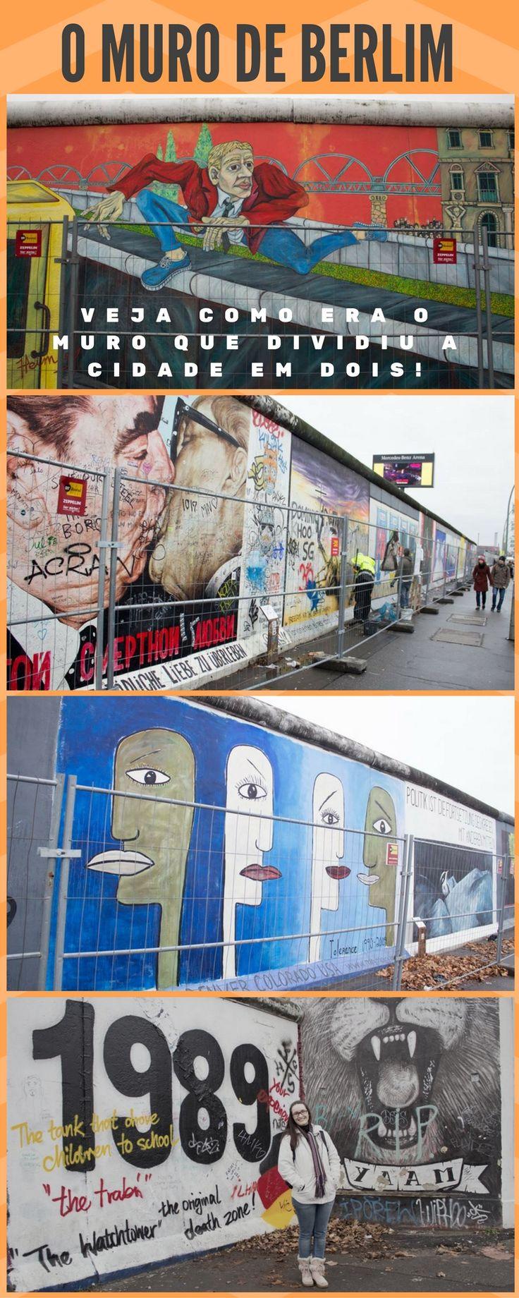 Em 1989 caia o muro de Berlim, mas ainda hoje encontramos pedaços pela cidade; Veja aqui o que era o Muro e onde encontrá-lo!