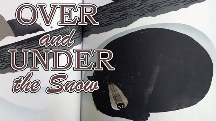 Over and Under the Snow by Kate Messner - Children's Winter Book - YouTube