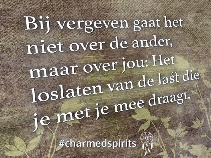Bij vergeven gaat het niet over de ander, maar over jou: Het loslaten van de last die je met je mee draagt. #quote #spiritueel