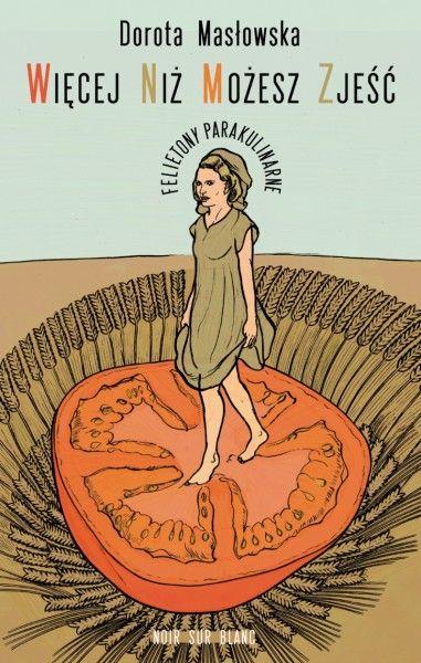 """""""Więcej niż możesz zjeść"""" to zbiór publikowanych przez Dorotę Masłowską w magazynie Zwierciadło w latach 2011-2013 tekstów o jedzeniu. Tekstów, które jednak mocno odbiegają od tradycyjnego pojęcia rubryki kulinarnej, jeśli go wręcz jawnie n..."""