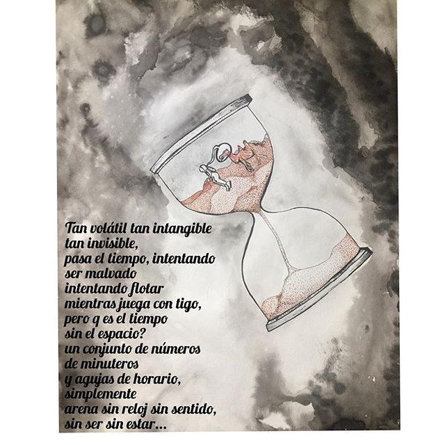 Tan volátil tan intangible tan invisible, pasa el tiempo, intentando ser malvado intentando flotar mientras juega con tigo, pero q es el tiempo sin el espacio, un conjunto de números de minuteros y agujas de horario, simplemente arena sin reloj sin sentido, sin ser sin estar... Dia cuatro #inktober2017 hoy dia del espacio #spaceday #inktober #love #espacio #relojdearena #tiempo #reloj #arena #flotamdo #oxigeno #tinta #espaciotiempo #freetime
