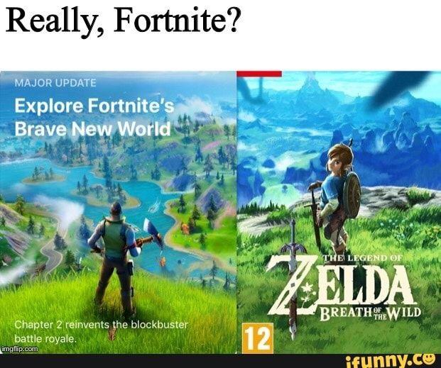 Really Fortnite Major Update Explore Fortnite Ifunny Legend Of Zelda Memes Zelda Memes Legend Of Zelda