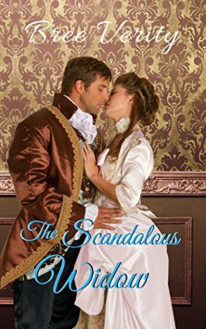Book Cover: The Scandalous Widow by Bree Verity