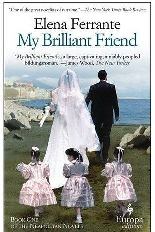 Neapolitan Novels by Elena Ferrante | 43 Books You Won't Be Able To Stop Talking About