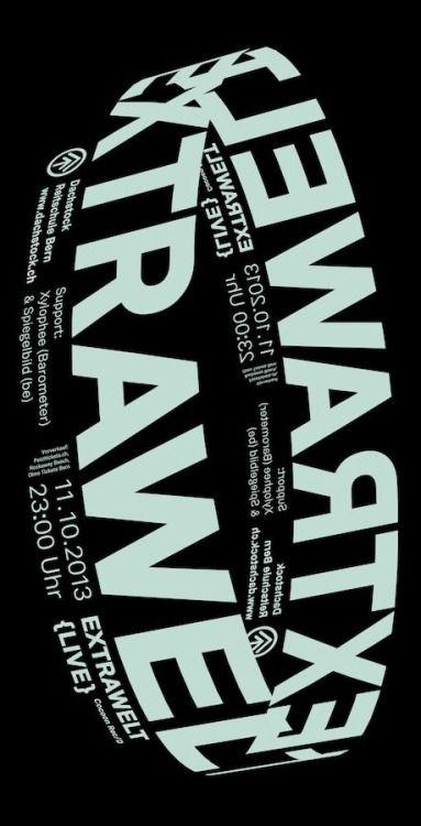 Poster design für den Auftritt der deutschen Techno DJ's «Extrawelt» für den Dachstock, Reitschule Bern by Kaspar Allenbach