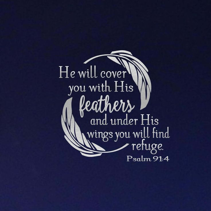 Psalm 91:4 He Will Cover You With His Feathers and Under His Wings You Will Find Refuge Vinyl Decal For Walls, Tiles, Pallets, and More by StuckUpDecals on Etsy