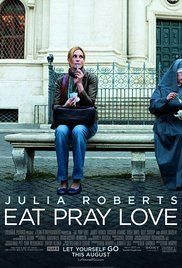 """Eat Pray Love - A married woman realizes how unhappy her marriage really is, and that her life needs to go in a different direction. After a painful divorce, she takes off on a round-the-world journey to """"find herself""""."""