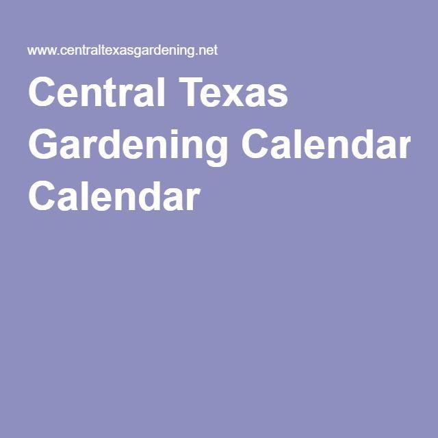 Central Texas Gardening Calendar