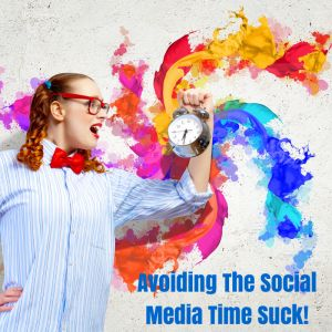 Do you find social media time consuming for business? Time saving tips