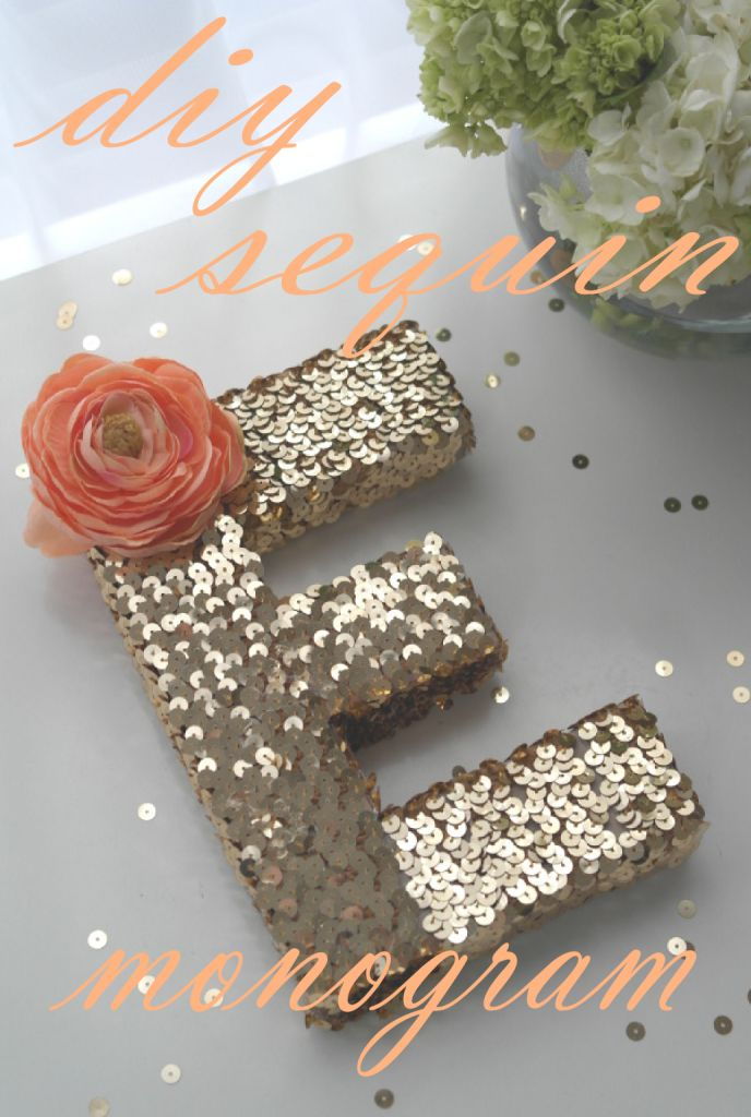 Sweetly Chic Events & Design DIY Sequin Monogram Letter
