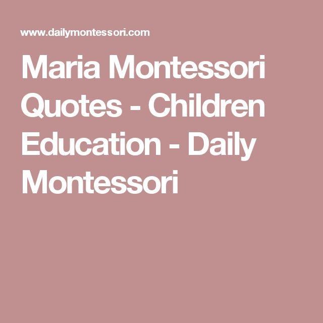Teach Peace Quotes: 1000+ Maria Montessori Quotes On Pinterest