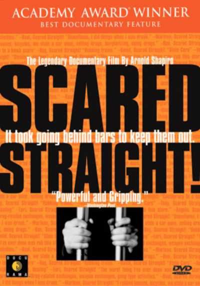 Scared Straight!  (Documentary) - The filmed depiction of a program where convicts tell troubled kids about the horrors of prison life...WATCH NOW !