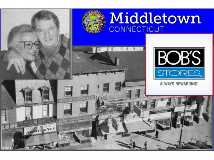Middletown, CT - Founded Bob's Stores in Middletown | Patch