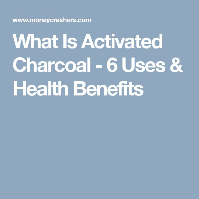 What Is Activated Charcoal - 6 Uses & Health Benefits