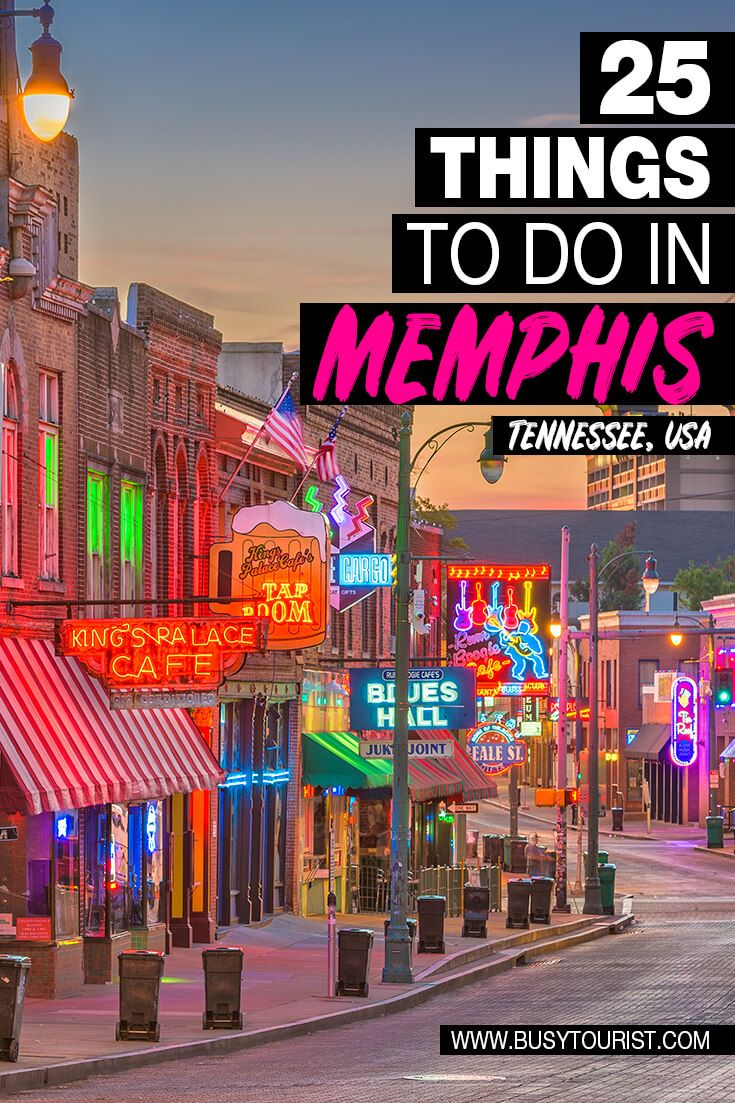 25 Best Fun Things To Do In Memphis Tennessee Tennessee Travel Memphis Attractions Vacation Usa