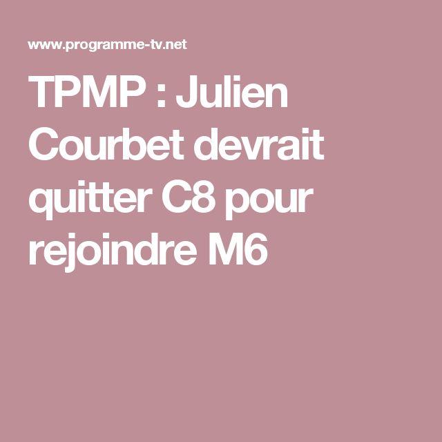 TPMP : Julien Courbet devrait quitter C8 pour rejoindre M6