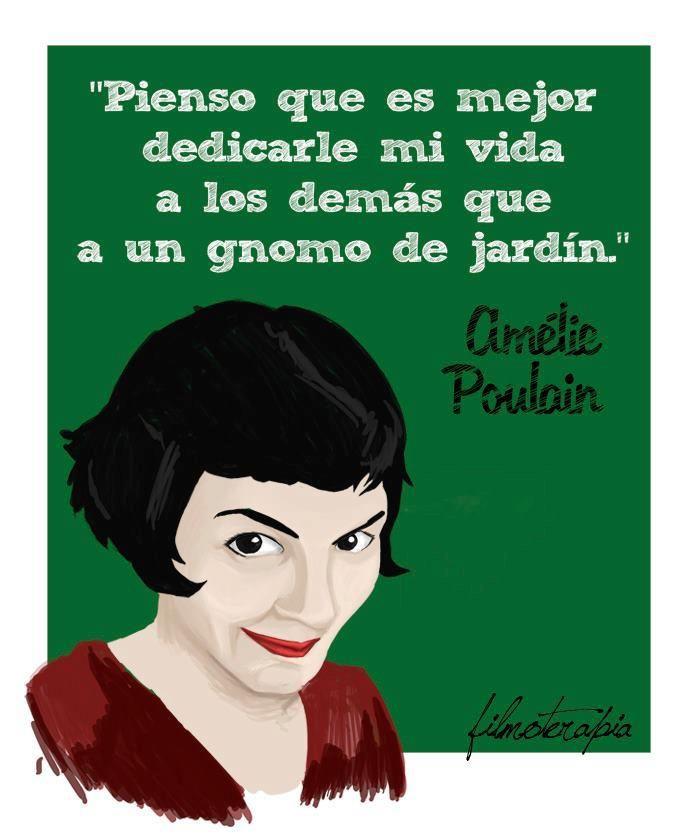 Frases de cine inspiradoras, Amelie