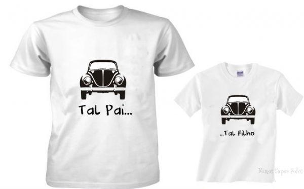 Kit Camiseta Meu fusca Tal pai, tal filho. (01 camiseta adulto, 01 camiseta infantil - R$59,00)