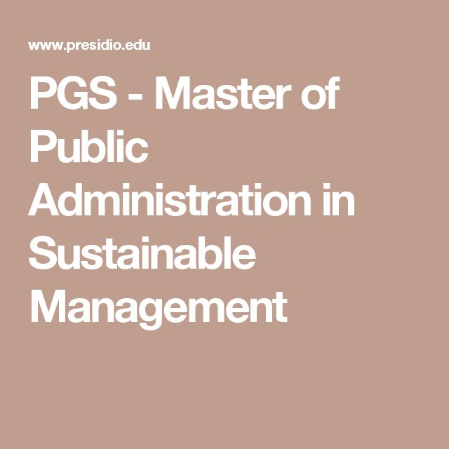 PGS - Master of Public Administration in Sustainable Management