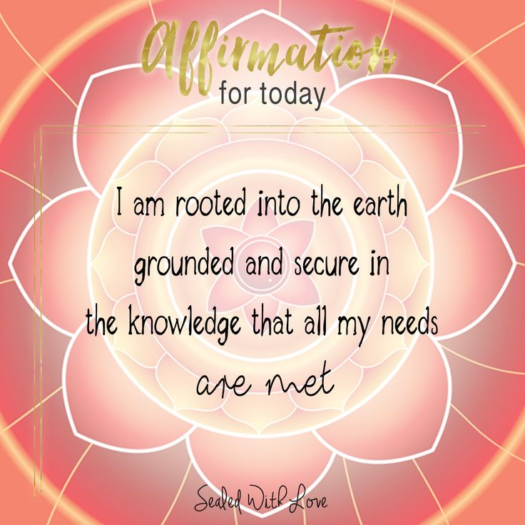 When your root chakra is empowered everything you need to live abundantly is available to you