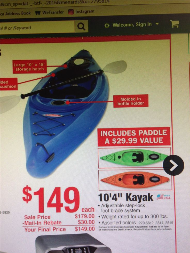 Kayaks for sale Black Friday 2016 at Menards for $149. I like the green or blue and james would like the orange