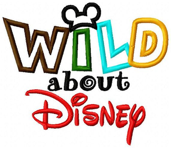 Wild about Disney Embroidery Applique Design dst, exp, hus, jef, pes, sew, vip, vp3, Formats Digital INSTANT DOWNLOAD