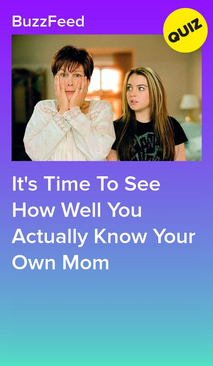 It's Time To See How Well You Actually Know Your Own Mom   Quizzes