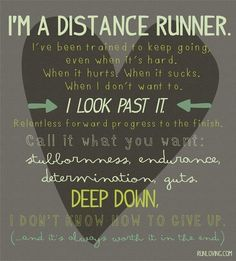 Yes, this works for running but I also believe it applies to my infertility struggle.