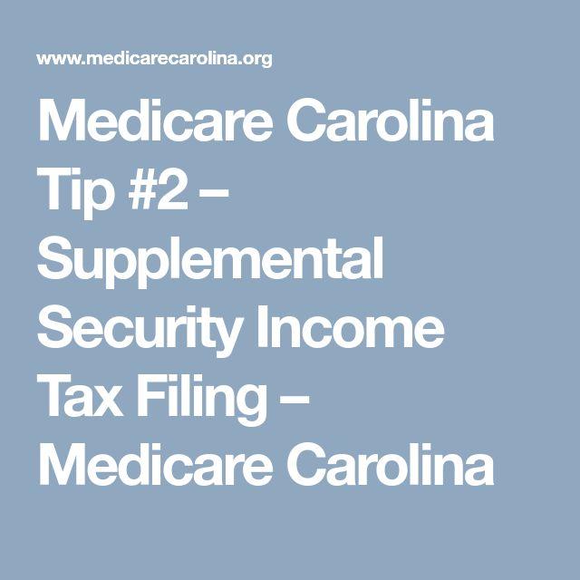 Medicare Carolina Tip #2 – Supplemental Security Income Tax Filing – Medicare Carolina