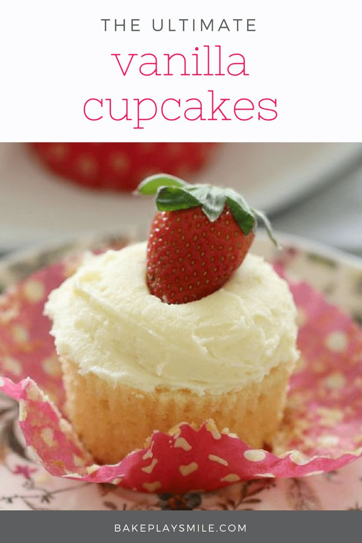 The most deliciously simple vanilla cupcakes, topped with a vanilla buttercream frosting and beautiful fresh strawberries. #best #vanilla #cupcakes #strawberry #baking #recipe #birthday #cakes #kids #thermomix #conventional #easy #lunchbox