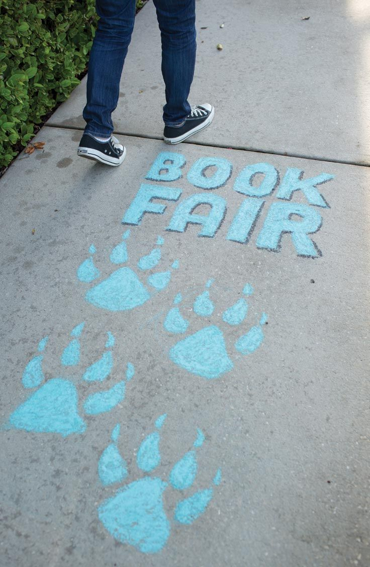 Draw shoppers into your Book Fair with simple chalk drawings of animal tracks.