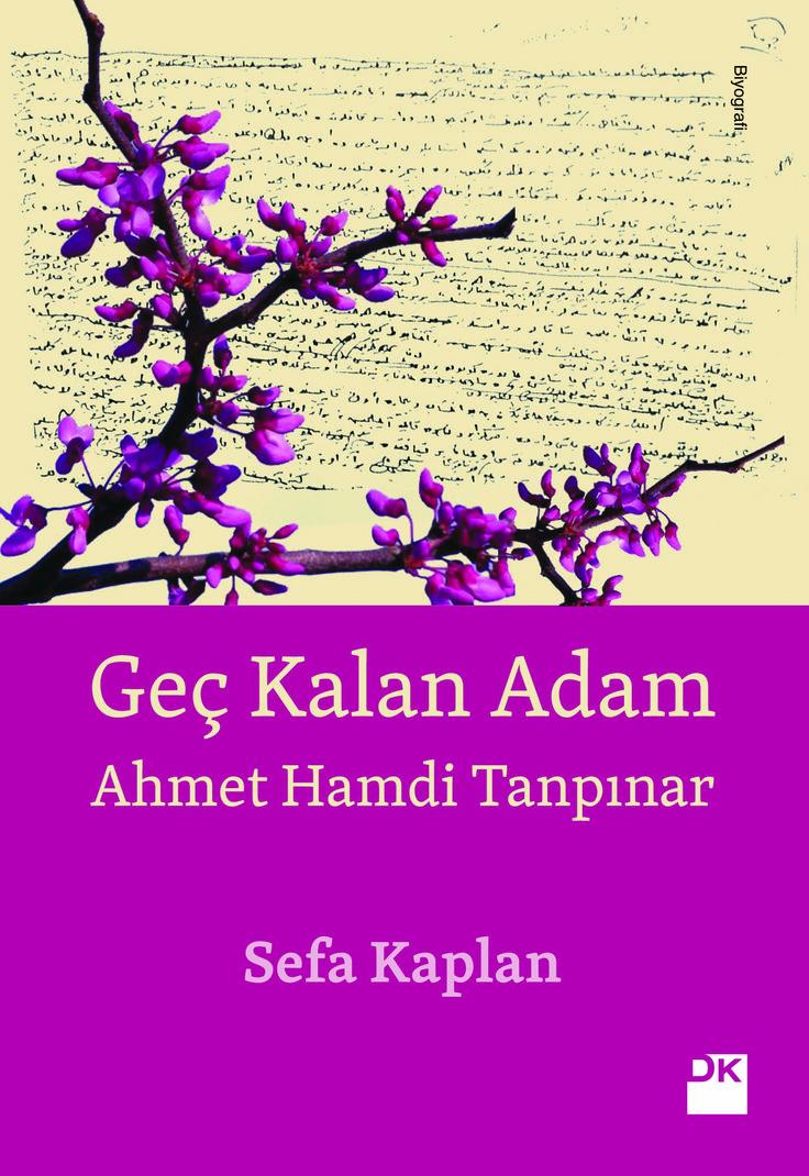 Geç Kalan Adam-Ahmet Hamdi Tanpınar