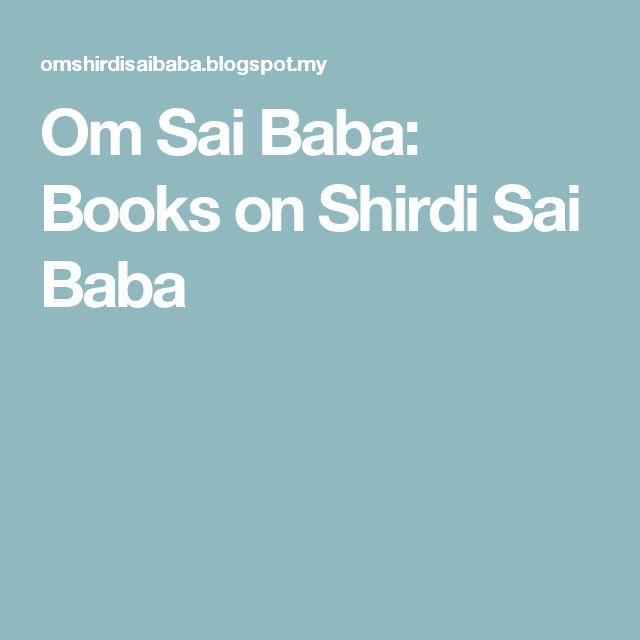 Om Sai Baba: Books on Shirdi Sai Baba