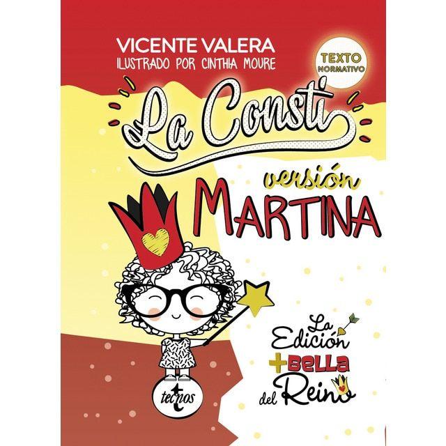Tecnos La Consti Versión Martina La Constitución Española 1978 Texto Legal Textos Los Mejores Libros Constitucion