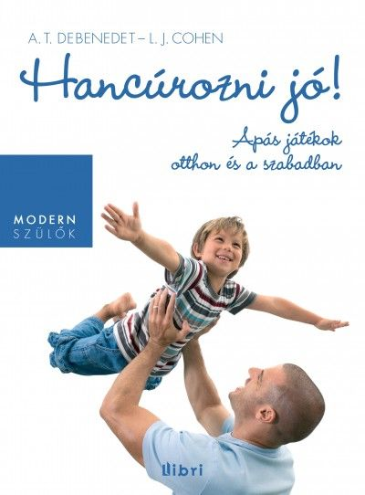 "A big ""Köszönjük!"" to Libri Kiadó for being our partners on ""Hancúrozni jó!"", the Hungarian edition of our ART OF ROUGHHOUSING by Lawrence J. Cohen - Anthony T. Debenedet"