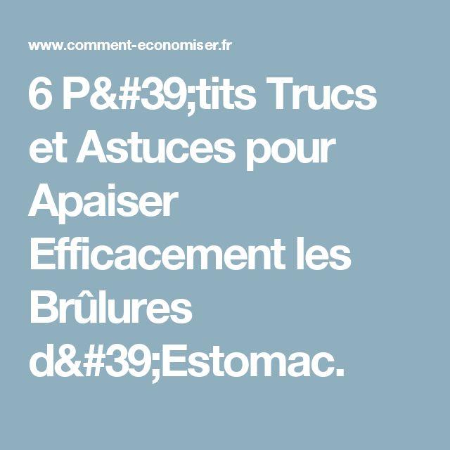 6 P'tits Trucs et Astuces pour Apaiser Efficacement les Brûlures d'Estomac.