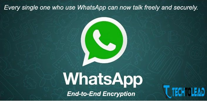 WhatsApp End-to-End Encryption now available for Billion Users http://www.techtolead.com/whatsapp-end-to-end-encryption/3780/