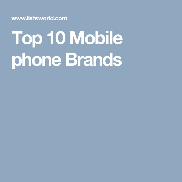 Top 10 Mobile phone Brands