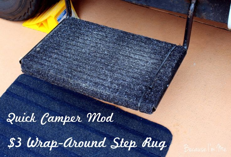 Buy a cheap outdoor mat and cut to size. Secure to camper step with cable ties. Cuts down on dirt getting inside.